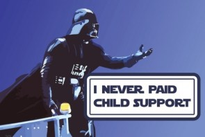 Darth Vader: I Never Payed Child Support
