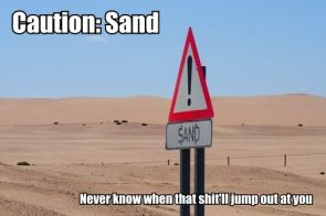 Caution: sand