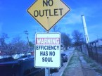 efficiency has no soul.