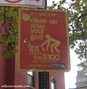 Clean Up After Your god