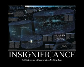 Insignificance Motivational Poster