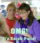 OMG! It\'s Sarah Palin!