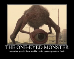 The One-eye monster