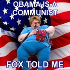 obama is a communist, fox told me