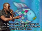 Kanye vs. Rainbow Fish