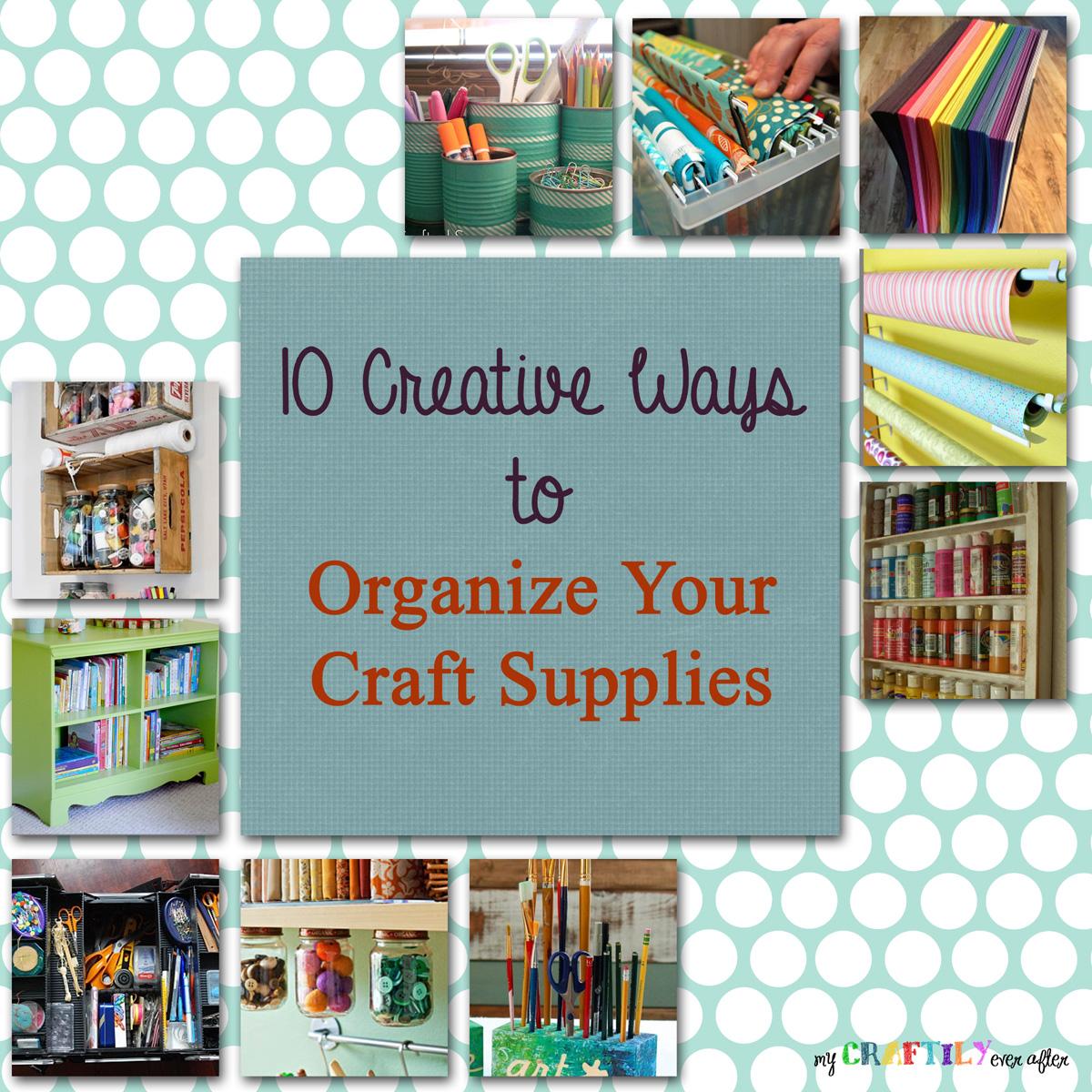 Craft supplies organization ideas craft supplies organization ideas 1