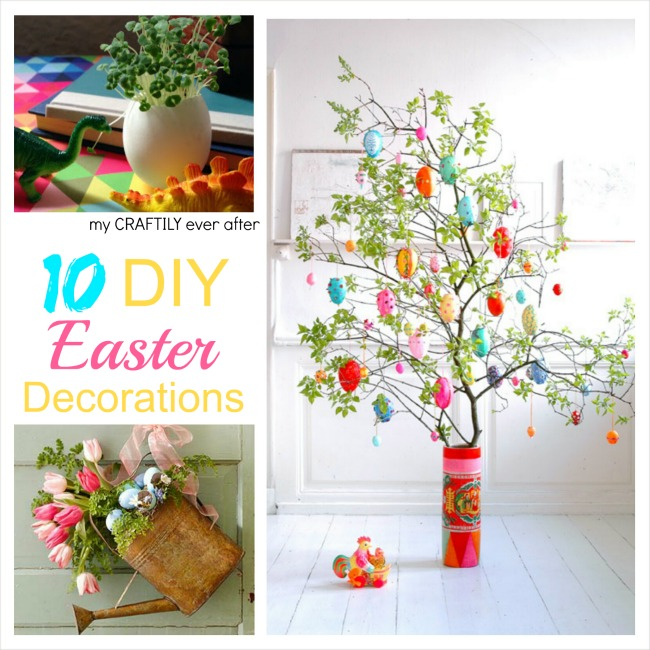 10 diy easter decorations my craftily ever after for Diy easter room decor