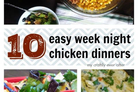 10 easy week night chicken dinners