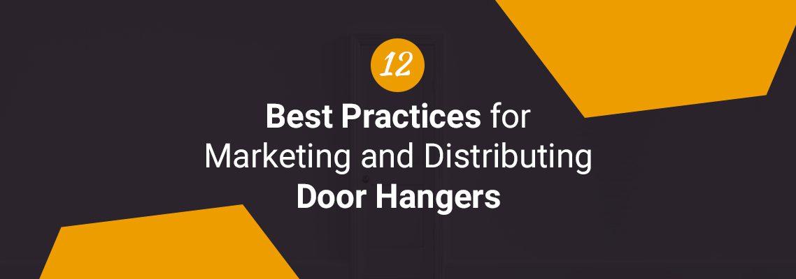 12 Best Practices for Marketing and Distributing Door Hangers
