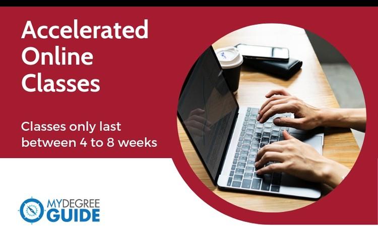 Accelerated Classes Online - 8 Week, 6 Week, 5 Week Courses