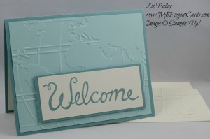 Stampin' Up! World Traveler TIEF and Welcome Words