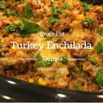 Crock Pot Turkey Enchilada Quinoa