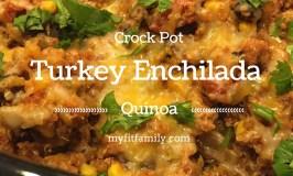 Crock Pot Turkey Enchilada Quinoa