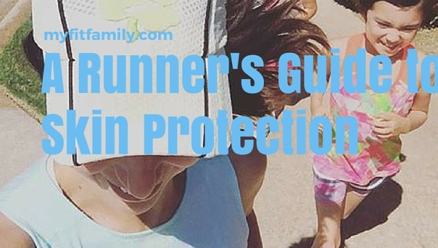 A Runner's Guide to Skin Protection