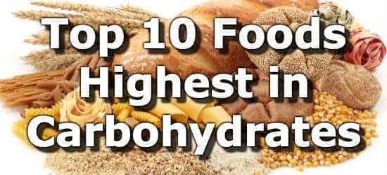 Top 10 Foods Highest in Carbohydrates (To Limit or Avoid) - food list samples