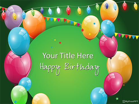 Free Birthday Celebration PowerPoint Templates - MyFreePPT