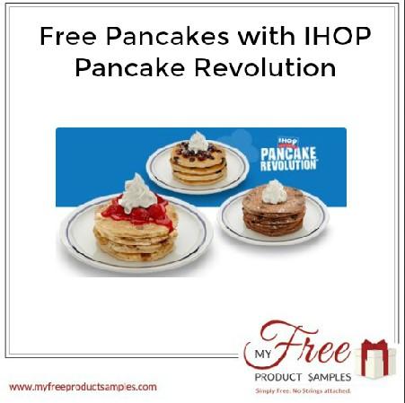 Free Pancakes with IHOP Pancake Revolution MyFreeProductSamples