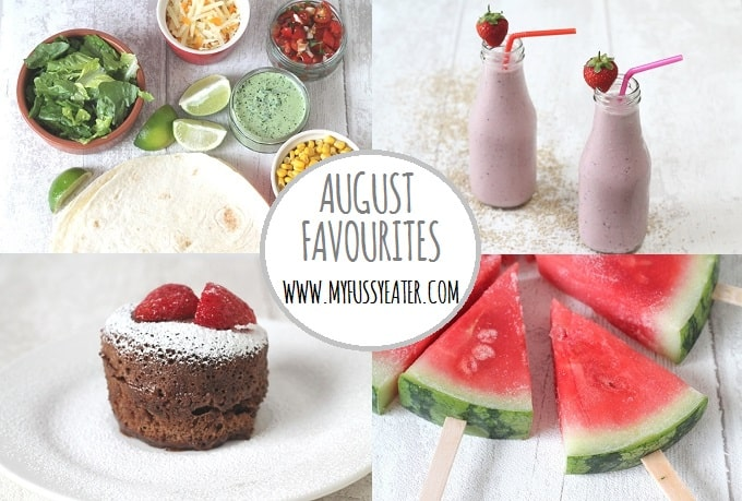 My Fussy Eater August Favourites