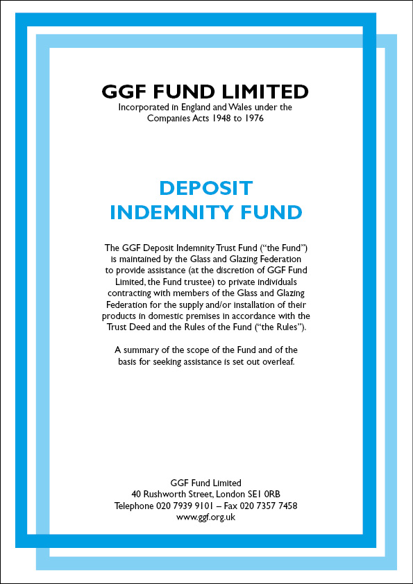 Free Deposit Protection with GGF Members MyGlazing - deed of indemnity