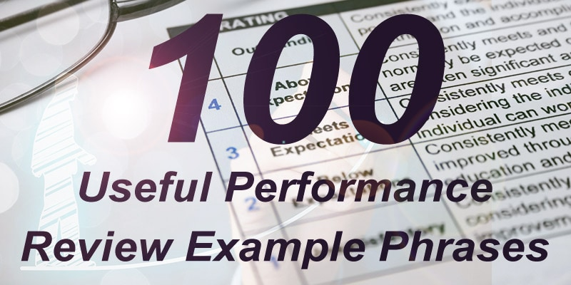 100 Useful Performance Review Example Phrases - performance review example