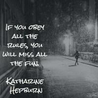 Katharine Hepburn: On Rules and Fun
