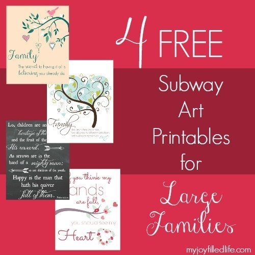 4 FREE Subway Art Printables for Large Families - My Joy-Filled Life