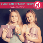 5 Great Gifts for Kids on Flipkart