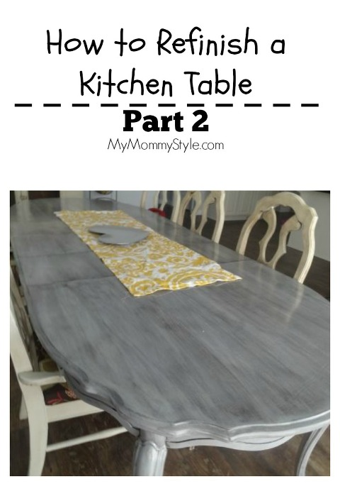 how to refinish a kitchen table part 2 my mommy style. Black Bedroom Furniture Sets. Home Design Ideas