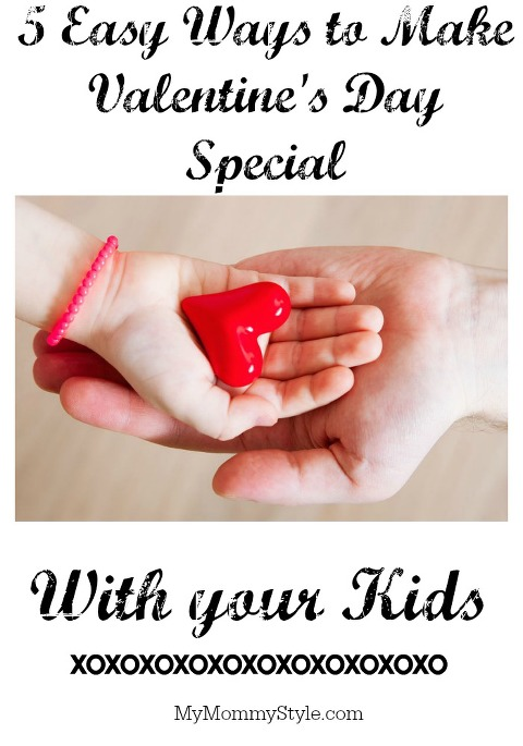 5 easy ways to make valentine's day special this year with kids, Ideas