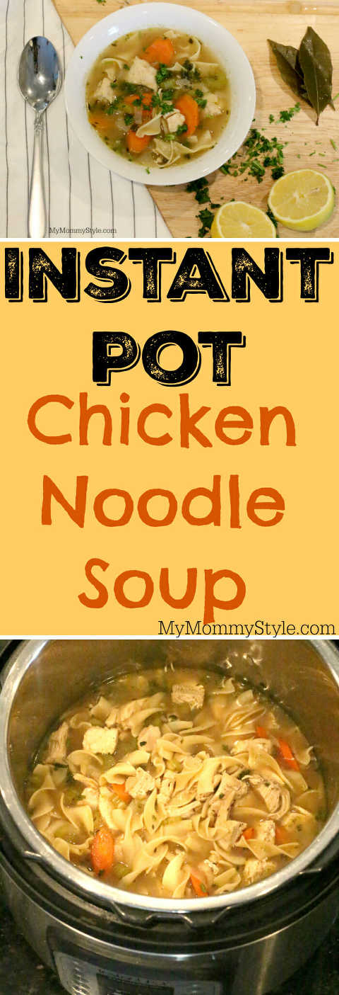 Instant pot chicken noodle soup my mommy style chicken noodle soup always does the soul some good and making this recipe in the instant pot makes the process to much easier forumfinder Images