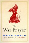 Mark Twain ~ War Prayer