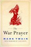 Mark Twain ~ War Prayer