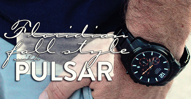 Floridian Fall Style with Pulsar Watches