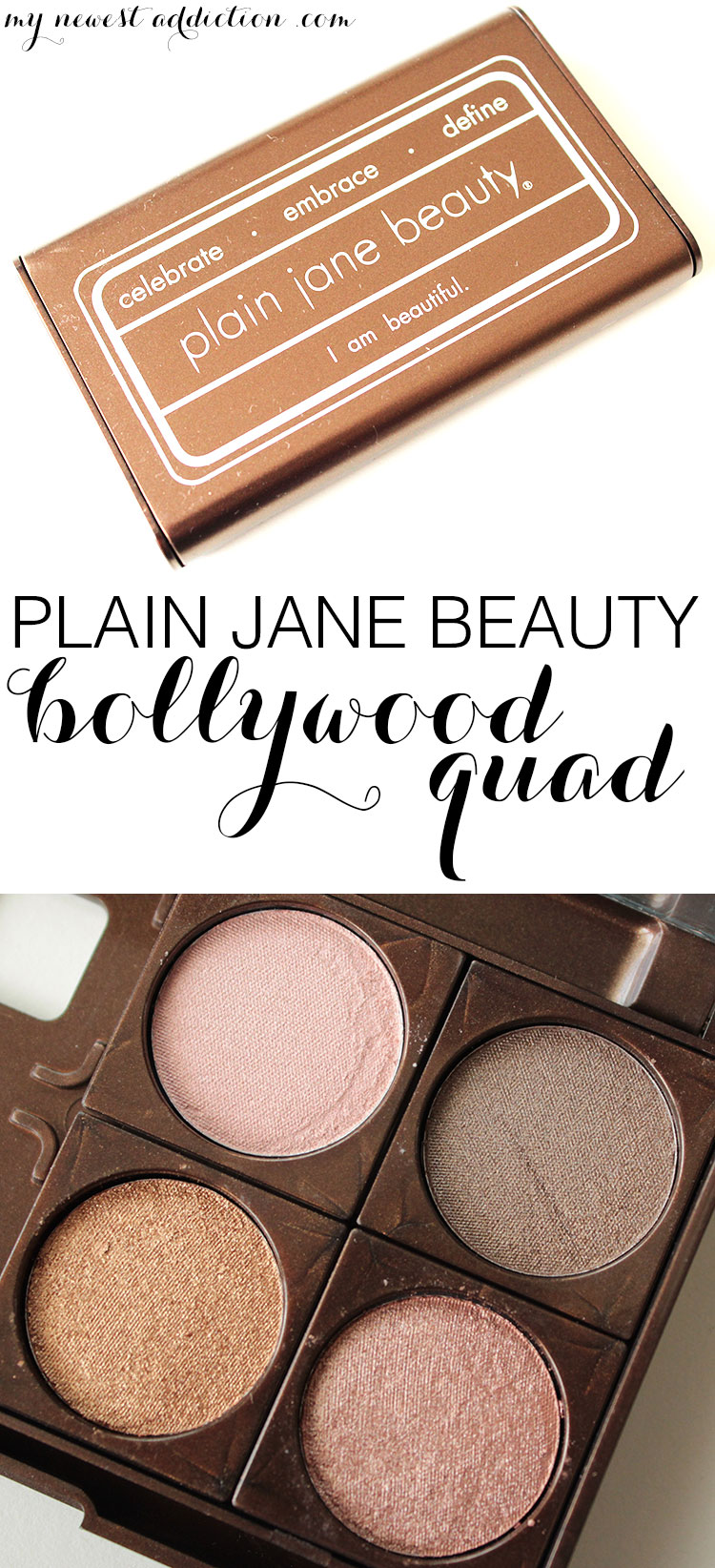 Plain Jane Beauty Bollywood Quad