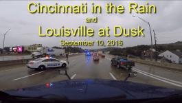 [Video] Cincinnati in the Rain and Louisville at Dusk 9-10-2016