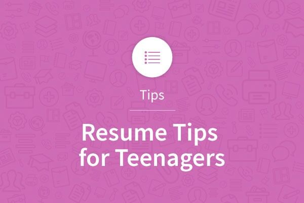 Resume Tips for Teenagers - My Perfect Resume - teenagers resume
