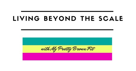 Living Beyond the Scale with My Pretty Brown Fit | Facebook Group