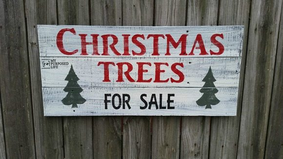Christmas Trees For Sale Sign - My Repurposed Life® - forsale sign