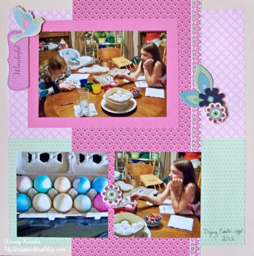 Wonderful Easter Layout by Wendy Kessler