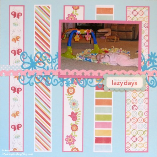 Lazy Days Layout by Wendy Kessler