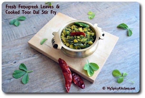 Fenugreek Dal Stir Fry, Fenugreek Leaves Cook Toor Dal Stir Fry, Menthi Aaku Pappu Koora, Cooking With Pedatha