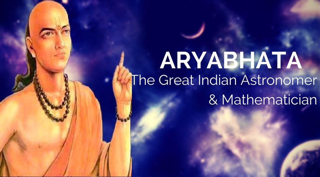 Aryabhata The Great Indian Astronomer Mathematician