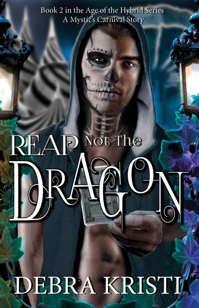 Reap Not the Dragon (Age of the Hybrid: Book Two)