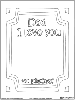 Dad I Love You to Pieces Printable Page MyTeachingStation