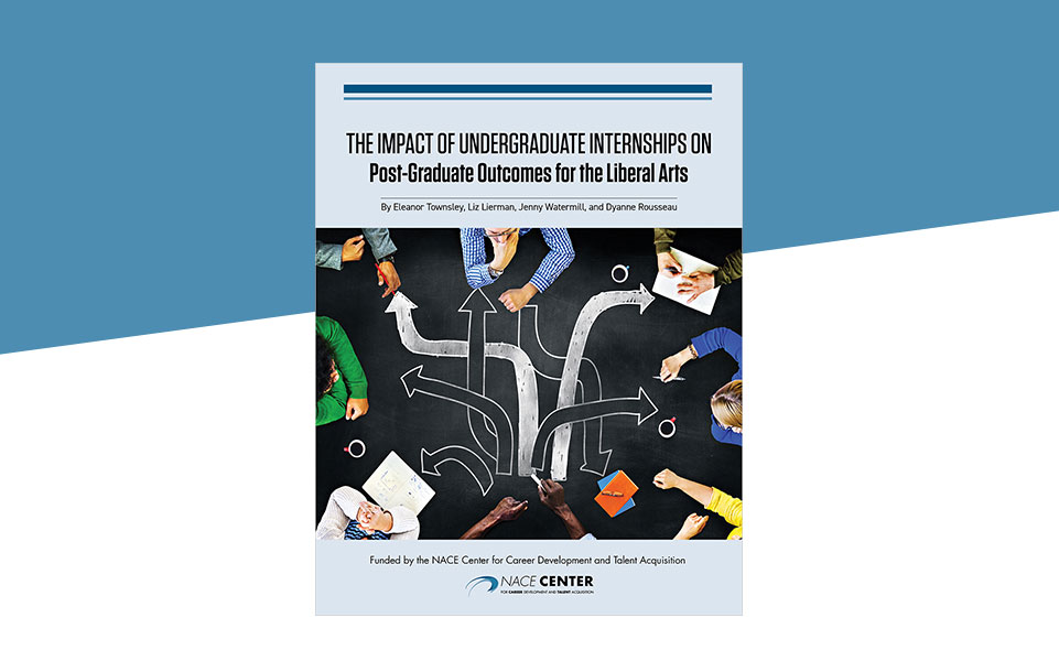 The Impact of Undergraduate Internships on Post-Graduate Outcomes