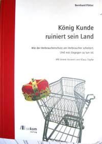 König Kunde ruiniert sein Land – Buchbesprechung von Ralf Bindel, Redakteur der factorY
