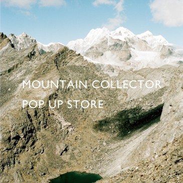 MOUNTAIN COLLECTOR POP UP STORE<br>@ Meets by NADiff