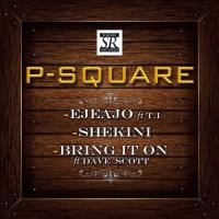 P-Square-T.I-Shekini-