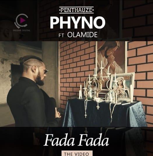 Download Mp3: Phyno Ft. Olamide - Fada Fada [+Lyrics]