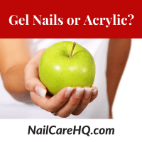 Gel Nails or Acrylic? Which is Better? www.NailCareHQ.com